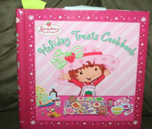 Strawberry Shortcake Holiday Treats Cookbook