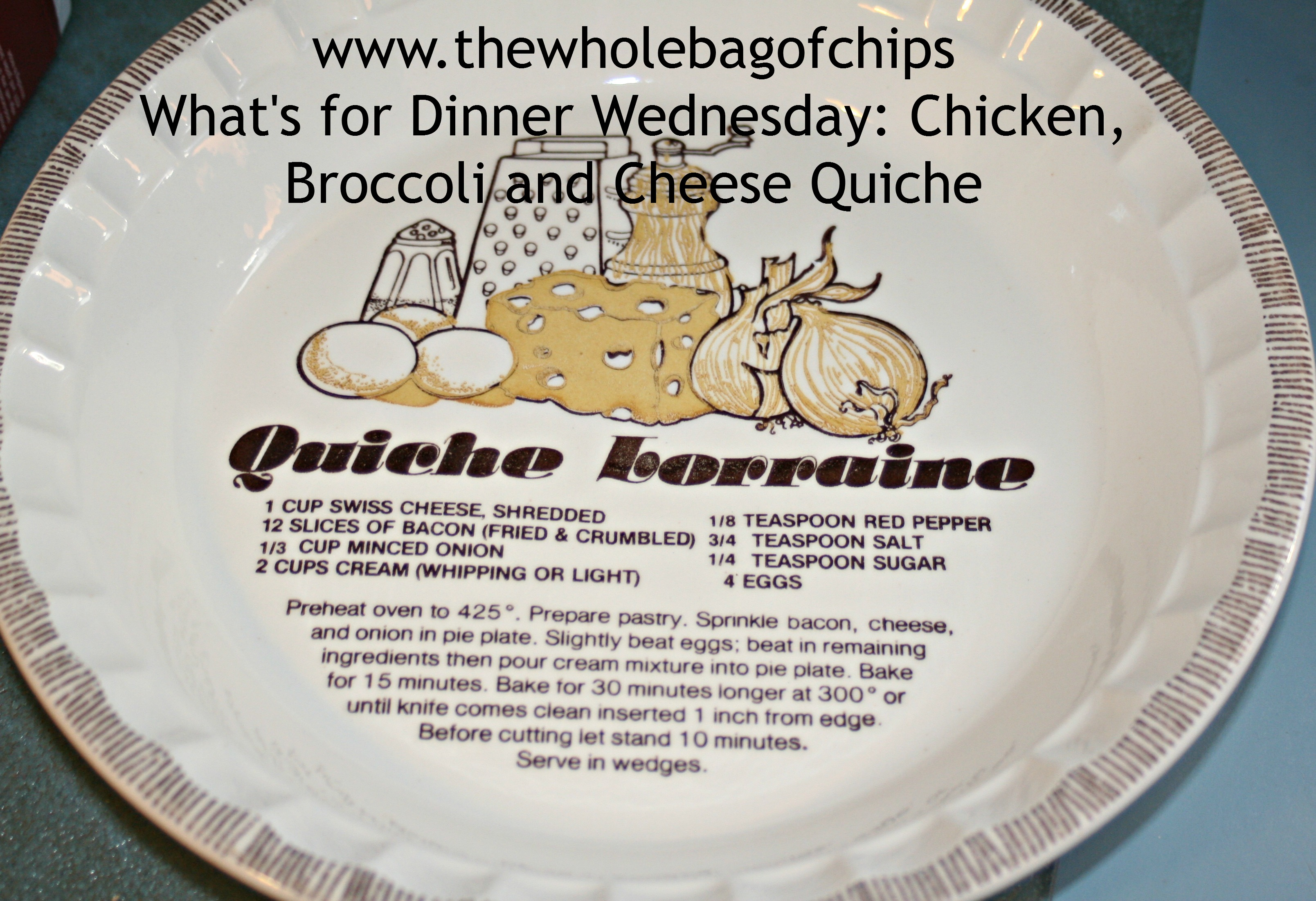 Luckily I realized I needed to write down the recipe BEFORE I filled the plate! & What\u0027s for Dinner Wednesday: Chicken Broccoli and Cheese Quiche ...